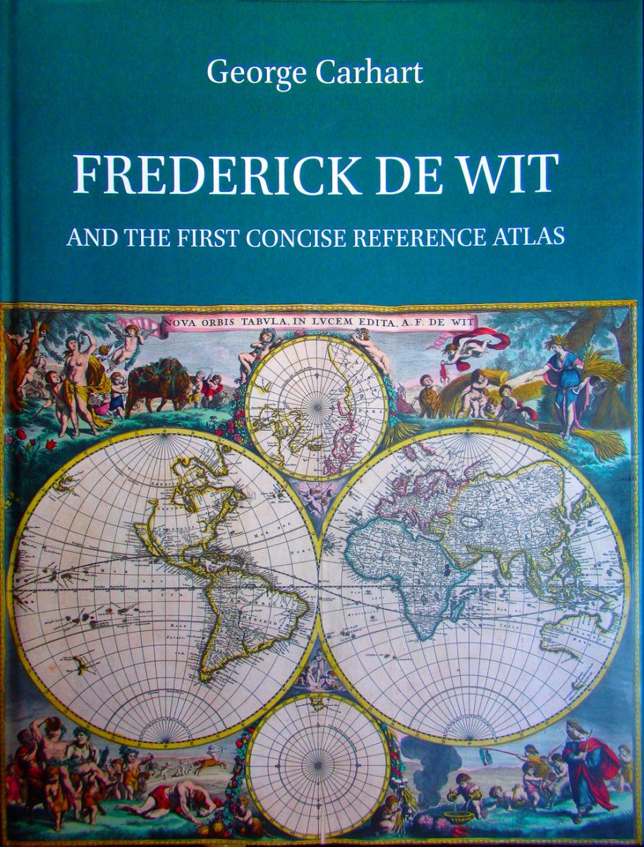 George Carhart: Frederick de Wit and the first concise reference atlas